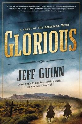 Glorious: A Novel Of The American West, 9780425275429