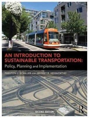 Introduction To Sustainable Transportati, Schiller, Preston L., B. 9781138185463