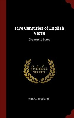 Five Centuries Of English Verse: Chaucer, 9781296491383