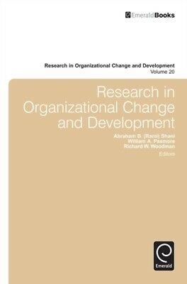 RESEARCH IN ORGANIZATIONAL CHANGE & DEVE, Shani, Abraham B., Pasm...