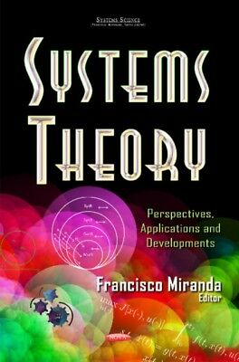 Systems Theory Perspectives Applicat, 9781631178665