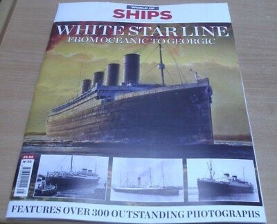 World of Ships magazine #5 2018 White Star Line from Oceanic to Georgic