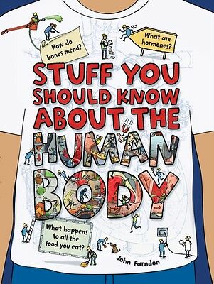 Stuff You Should Know About/Human Body, Farndon, John, 9781784937300