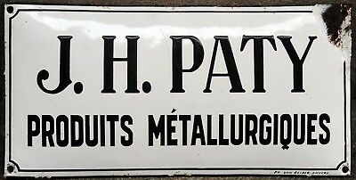 Old French enamel building sign plate plaque notice J H Paty metal metallurgical