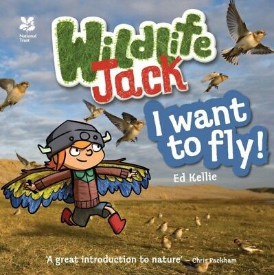 Wildlife Jack: I Want to Fly (Wildlife Jack & His Adventures) (Pa...