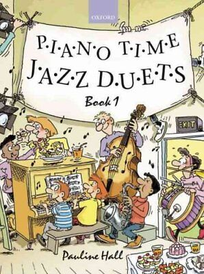 Piano Time Jazz Duets Book 1 by Pauline Hall 9780193355972 (Sheet music, 2006)