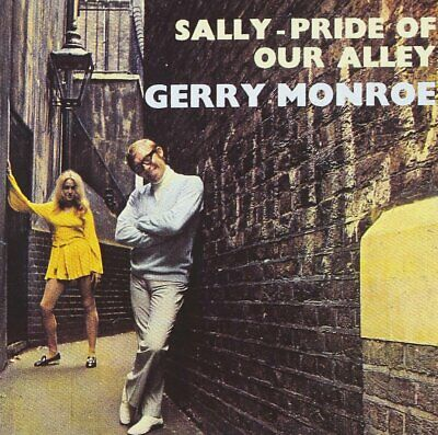 CD - Gerry Monroe - Sally, Pride Of Our Alley