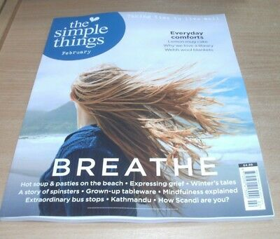The Simple Things magazine #68 FEB 2018 Breathe, Everyday Comforts, Spinsters &