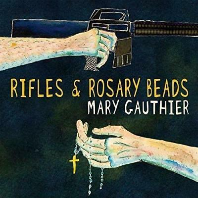 Mary Gauthier - Rifles And Rosary Beads (NEW CD)