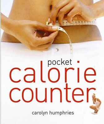 Pocket Calorie Counter: The Little Book That Measures and Counts Your Portions .