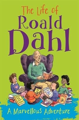 LIFE OF ROALD DAHL A MARVELLOUS ADVENTUR, Fischel, Emma, 97814451...