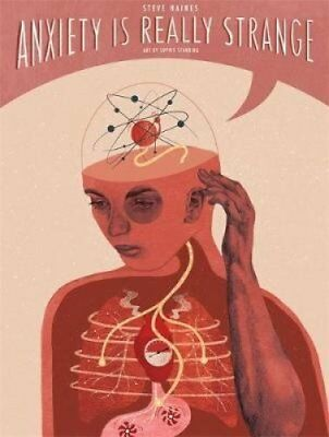 Anxiety is Really Strange by Steve Haines 9781848193895 (Paperback, 2018)