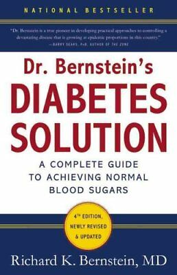 Dr Bernstein's Diabetes Solution A Complete Guide To Achieving ... 9780316182690
