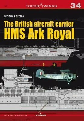 The British Aircraft Carrier HMS Ark Royal by Witold Koszela (Paperback, 2017)