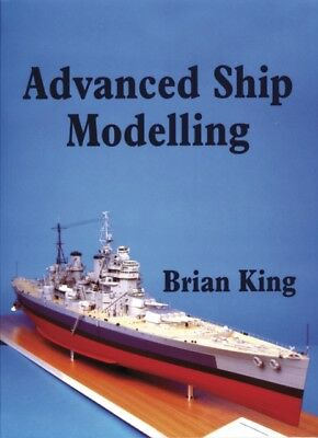 Advanced Ship Modelling (Paperback), King, Bryan, 9781854861979