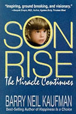 Son-Rise: The Miracle Continues (Paperback), Barry Neil Kaufman, 9780915811618