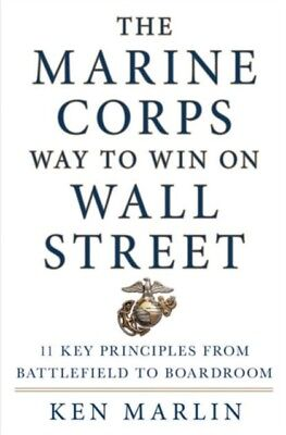 Marine Corps Way To Win On Wall Street, MARLIN, KEN, 9781250066664