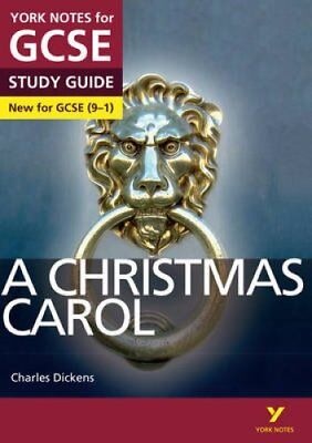 A Christmas Carol: York Notes for GCSE (9-1) by Lucy English 9781447982128
