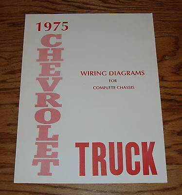 1975 Chevrolet Truck Wiring Diagram Manual for Complete Chassis 75 Chevy