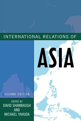 International Relations of Asia (Asia in World Politics) (Paperba...