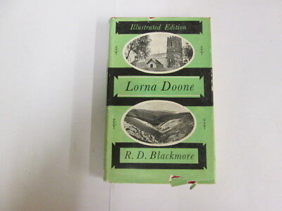 Good - Lorna Doone illustrated - R D Blackmore 1958-01-01 1960 reprint. Wear and