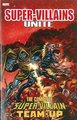 Super-Villains Unite: The Complete Super-Villain Team-Up (Paperba. 9780785194064