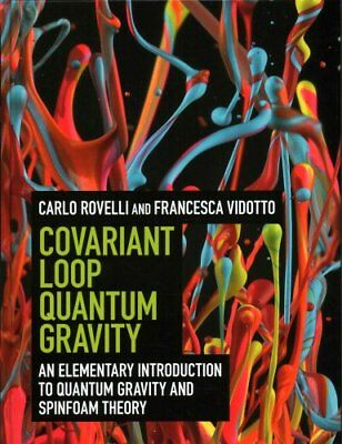 Covariant Loop Quantum Gravity An Elementary Introduction to Qu... 9781107069626
