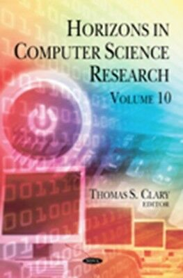 Horizons in Computer Science Research. Volume 10 (Hardcover), Tho...