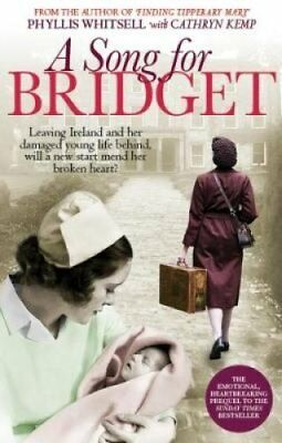 A Song for Bridget The prequel to Finding Tipperary Mary 9781907324840