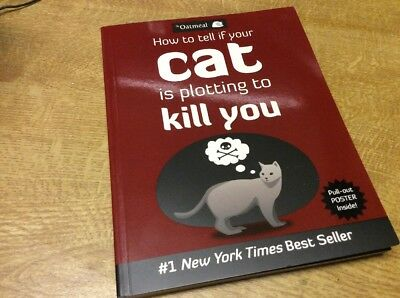 How To Tell If Your Cat Is Plotting To Kill You Oatmeal With Poster