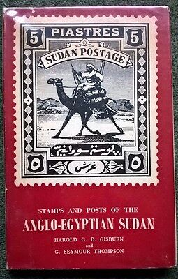 Stamps & Posts of the Anglo-Egyptian Soudan 1947 Edition w dust jacket Gisburn