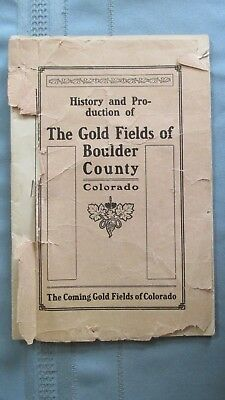 1905 Goldfields Of Boulder County Colorado Booklet-Gold Mines-Mining & Maps