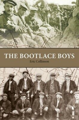The Bootlace Boys (Paperback), Eric Collinson, 9780956342676