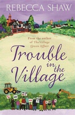Trouble in the Village (TURNHAM MALPAS) (Paperback), Shaw, Rebecca, 97807528376.