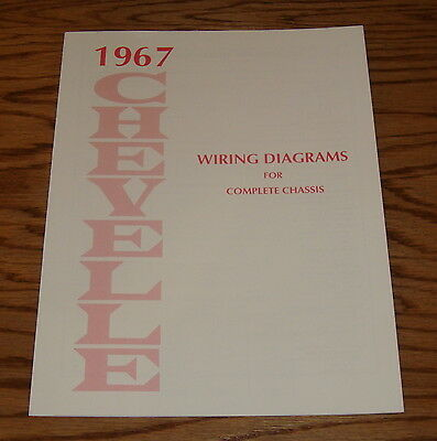 1967 Chevrolet Chevelle Wiring Diagrams for Complete Chassis 67 Chevy