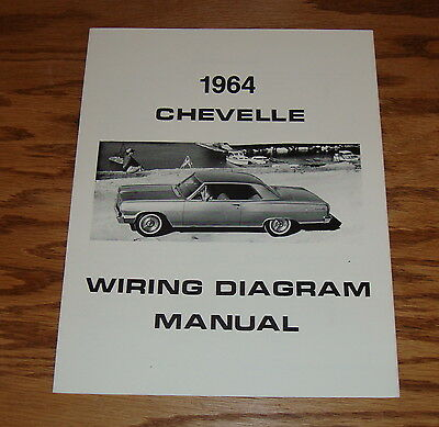 1964 Chevrolet Chevelle Wiring Diagram Manual 64 Chevy