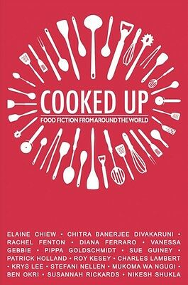 Cooked Up: Food Fiction from Around the World (Paperback), Okri, . 9781780262147