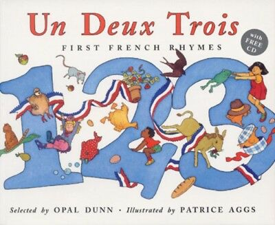 Un Deux Trois (Dual Language French/English): First French Rhymes (Book & CD) (.