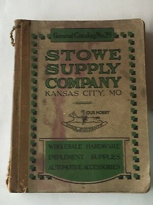 Circa 1900 Catalog STOWE SUPPLY CO. Hardware Implement & Automotive Supplies