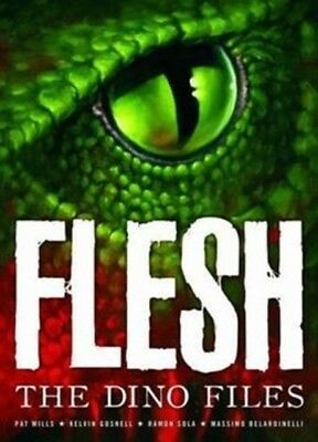 Flesh: The Dino Files (2000 Ad) (Paperback), Mills, Pat, Miller, . 9781907992261