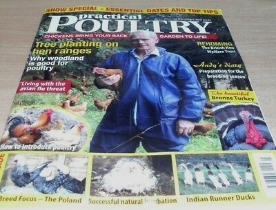 Practical Poultry magazine MAR/APR 2018 Tree Planting, Rehoming, Poland Focus &