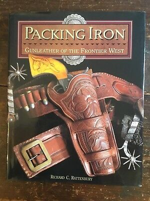 PACKING IRON: Gun Leather Of The Frontier West 1993