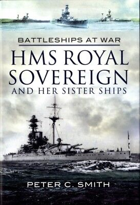 HMS Royal Sovereign and Her Sister Ships (Hardcover), Smith, Pete...