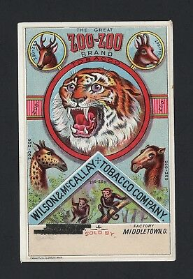 RARE 1880s ZOO-ZOO Brand Tobacco - Wilson McCallay Tobacco Co - Middletown Ohio