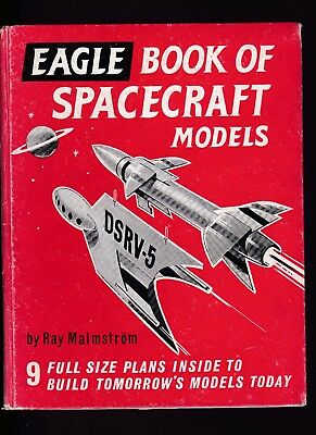 """Eagle Book Of Spacecraft Models"" Ray Malmstrom 1960. Good Condition."