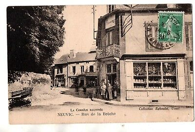 Cpa La Correze Illustree Neuvic Rue De La Breche Collection Eyboulet Ecrite 1923