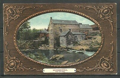 Postcard : Motherwell Lanarkshire the Old Mill embossed frame  RP