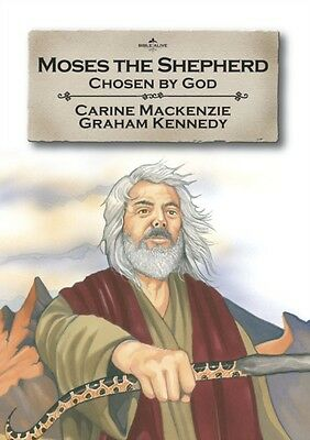 Moses the Shepherd: Chosen by God (Bible Alive), Mackenzie, Carin...