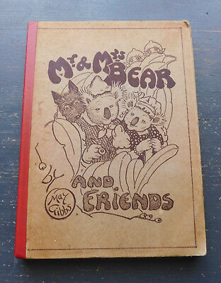 Mr & Mrs Bear and Friends by May Gibbs 1949