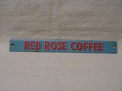 "Red Rose Coffee Vintage Porcelain 10"" Long Advertising Strip Sign"
